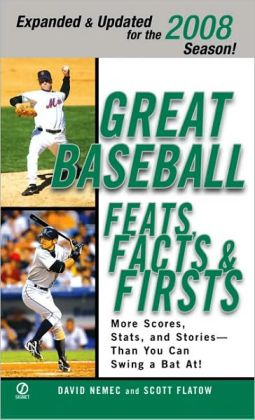 Great Baseball Feats, Facts and Firsts 2008