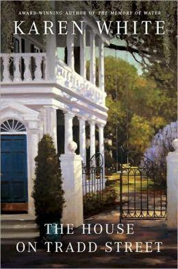The House on Tradd Street (Tradd Street Series #1)