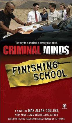 Criminal Minds #3: Finishing School