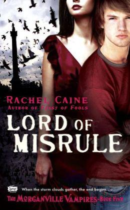 Lord of Misrule (Morganville Vampires Series #5)