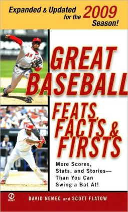 Great Baseball Feats, Facts, and Firsts 2009