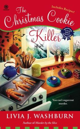 The Christmas Cookie Killer (Fresh-Baked Mystery Series #3)