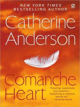 Comanche Heart (Comanche Series #2)