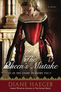 The Queen's Mistake: In the Court of Henry VIII