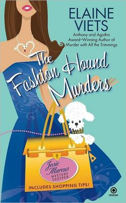Fashion Hound Murders (Josie Marcus, Mystery Shopper Series #5)