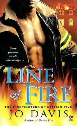 Line of Fire (Firefighters of Station Five Series #4)