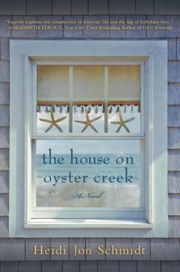 The House on Oyster Creek: A Novel