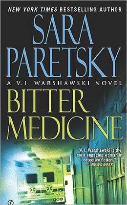 Bitter Medicine (V.I. Warshawski) Sara Paretsky
