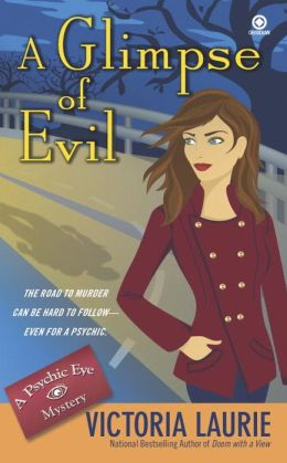 A Glimpse of Evil (Psychic Eye Series #8)