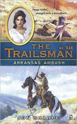 Arkansas Ambush (Trailsman Series #346)