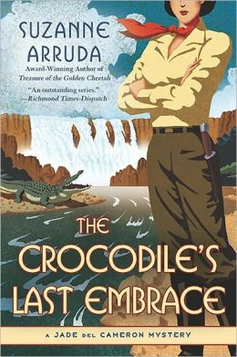 The Crocodile's Last Embrace (Jade del Cameron Series #6)