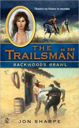 Backwoods Brawl (Trailsman Series #348)