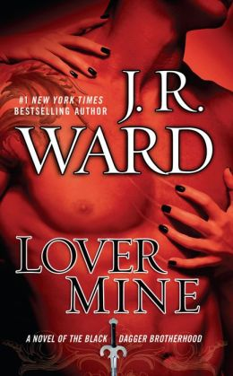 Lover Mine (Black Dagger Brotherhood Series #8)