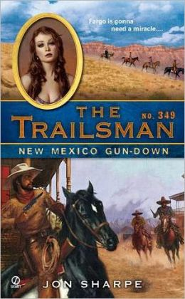 New Mexico Gun-Down (Trailsman Series #349)
