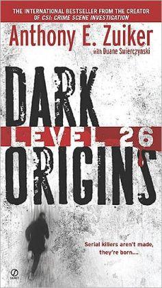Level 26: Dark Origins (Level 26 Series #1)
