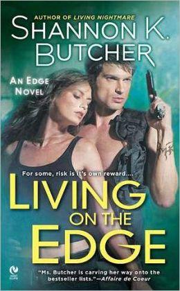 Living on the Edge (Edge Novel Series #1)