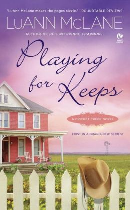 Playing for Keeps (Cricket Creek Series #1)