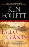Book Cover Image. Title: Fall of Giants (The Century Trilogy #1), Author: Ken Follett