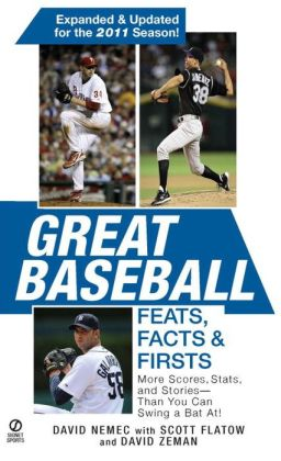 Great Baseball Feats, Facts & Firsts (2011 Edition)