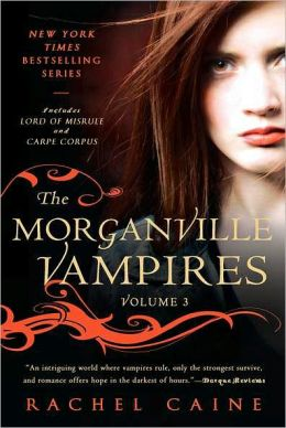 The Morganville Vampires, Volume 3
