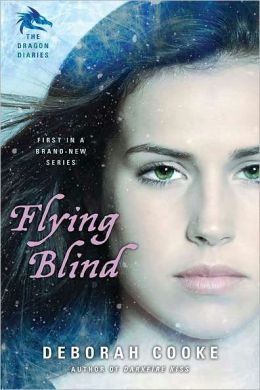 Flying Blind (Dragon Diaries Series #1)