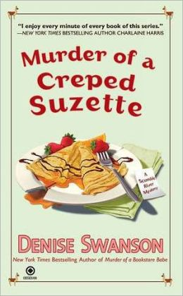 Murder of a Creped Suzette (Scumble River Series #14)