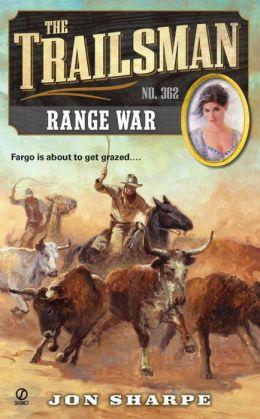 Range War (Trailsman Series #362)