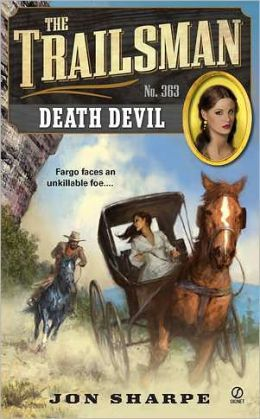 Death Devil (Trailsman Series #363)