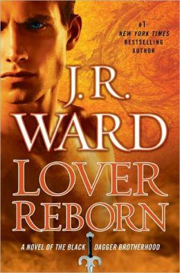 Lover Reborn (Black Dagger Brotherhood Series #10)