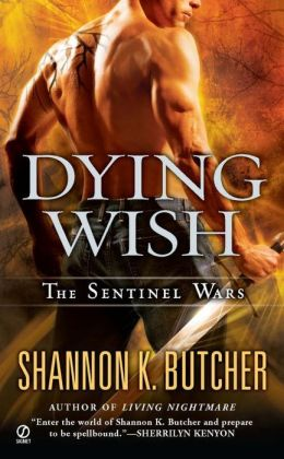 Dying Wish (Sentinel Wars Series #6)