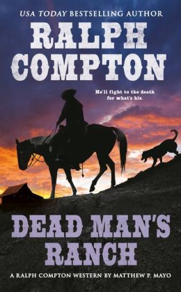 Ralph Compton Dead Man's Ranch