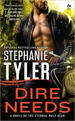 Dire Needs (Eternal Wolf Clan Series #1)
