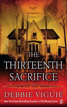The Thirteenth Sacrifice (Witch Hunt Series #1)