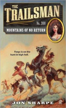 Mountains of No Return (Trailsman Series #366)