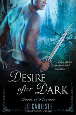 Desire after Dark: Lords of Pleasure