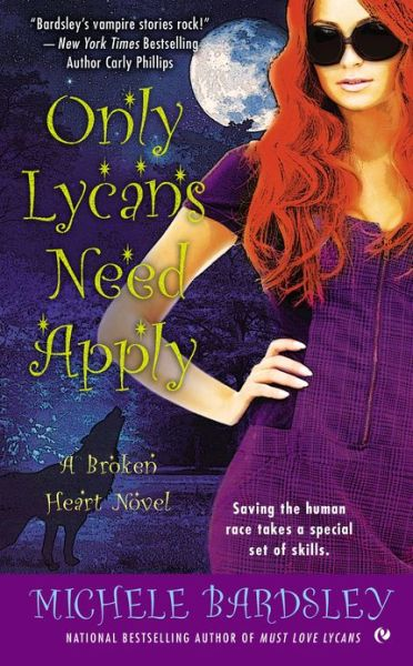Only Lycans Need Apply: A Broken Heart Story