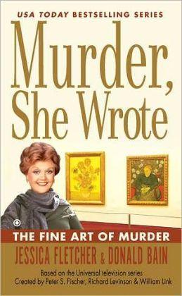 Murder, She Wrote: The Fine Art of Murder
