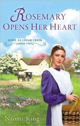 Rosemary Opens Her Heart: Home at Cedar Creek, Book Two