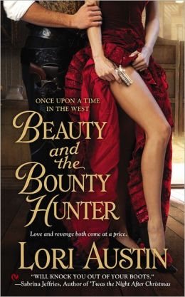 Beauty and the Bounty Hunter (Once Upon a Time in the West Series #1)
