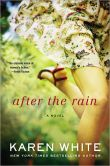 Book Cover Image. Title: After the Rain, Author: Karen White