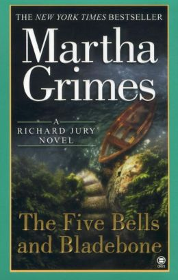 The Five Bells and Bladebone (Richard Jury Series #9)