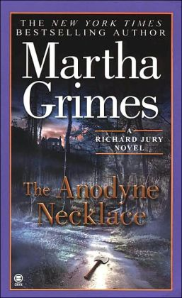 The Anodyne Necklace (Richard Jury Series #3)