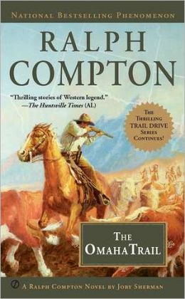 Ralph Compton The Omaha Trail