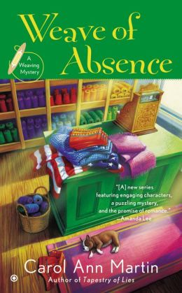 Weave of Absence: A Weaving Mystery