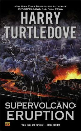 Supervolcano: Eruption (Supervolcano Series #1)