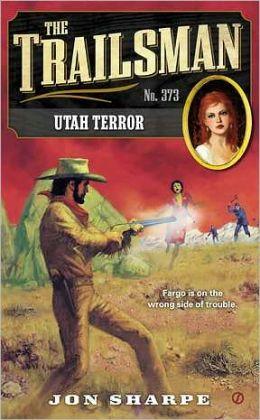 Utah Terror (Trailsman Series #373)