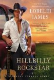 Book Cover Image. Title: Hillbilly Rockstar:  A Blacktop Cowboys Novel, Author: Lorelei James