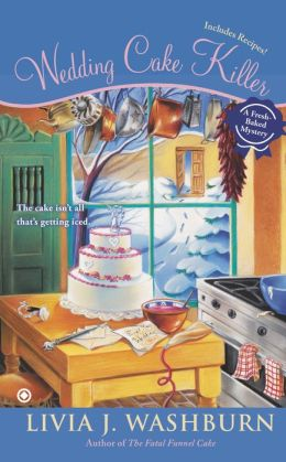 Wedding Cake Killer (Fresh-Baked Mystery Series #7)