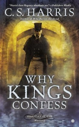 Why Kings Confess (Sebastian St. Cyr Series #9)