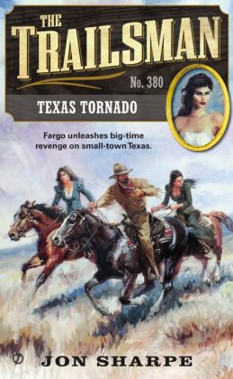 Texas Tornado (Trailsman Series #380)